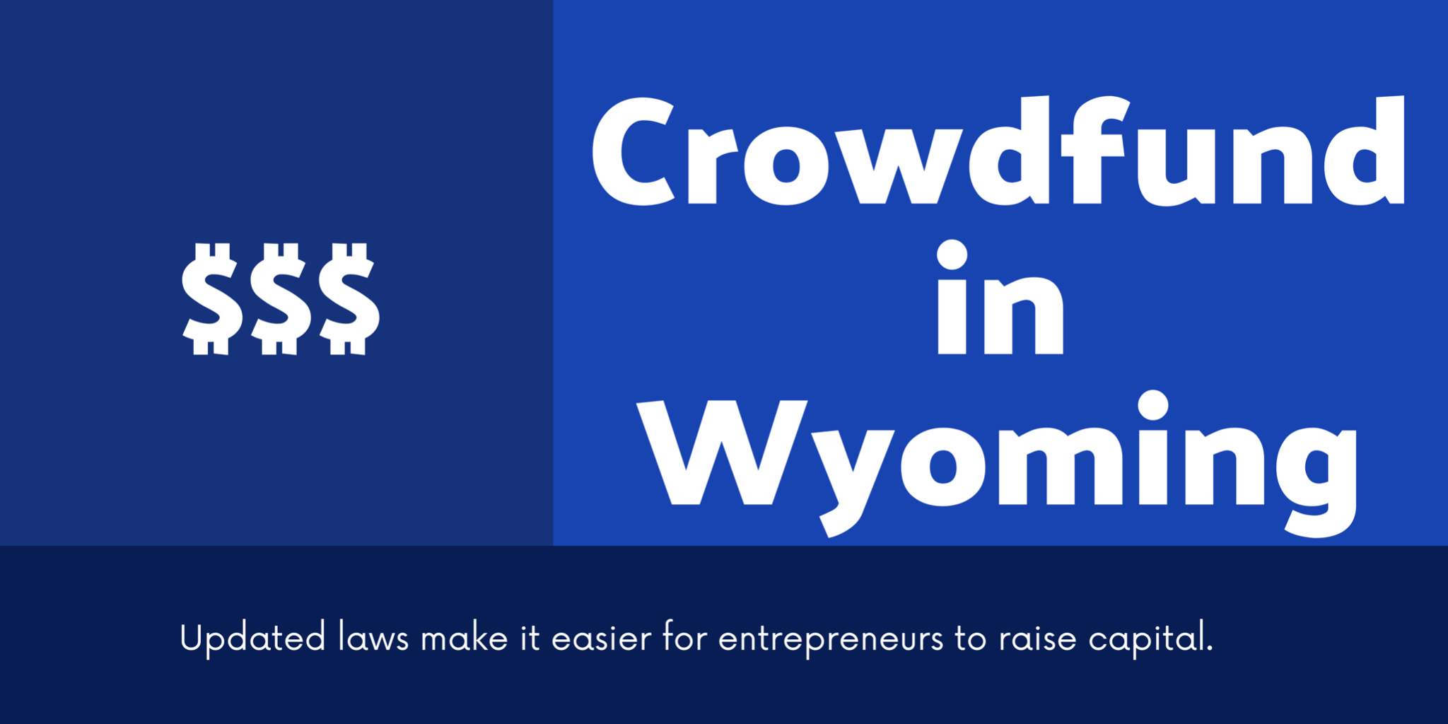 Wyoming Is the Right State to Crowdfund & Issue a Private Placement Memorandum Photo - Click Here to See