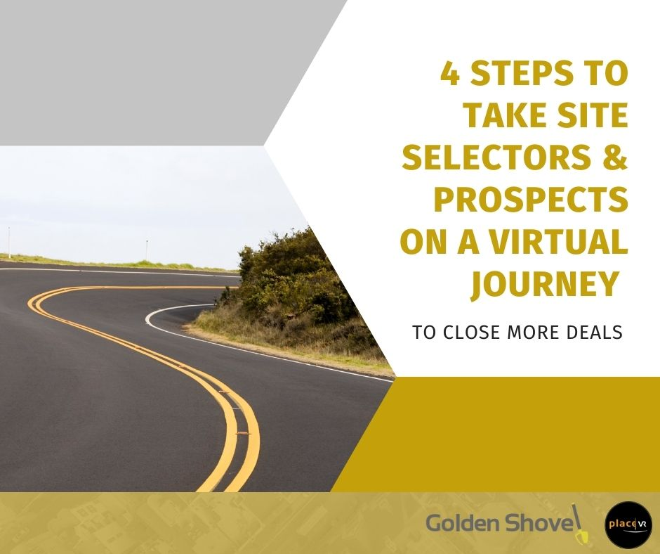 4 Steps to Take Site Selectors & Prospects on a Virtual Journey to Close More Deals Main Photo