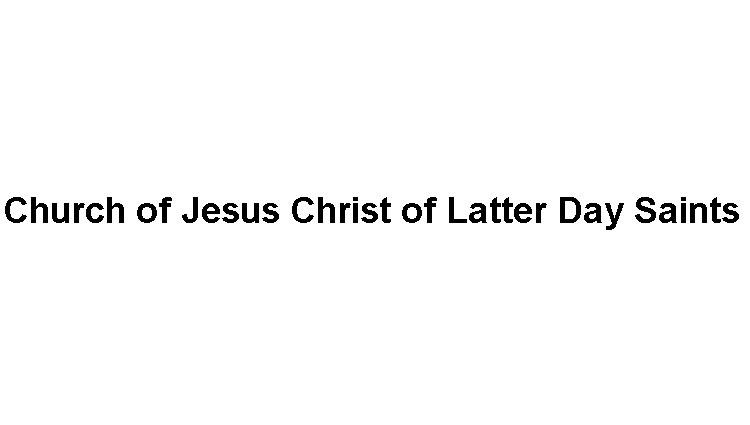 Church of Jesus Christ of Latter Day Saints Logo