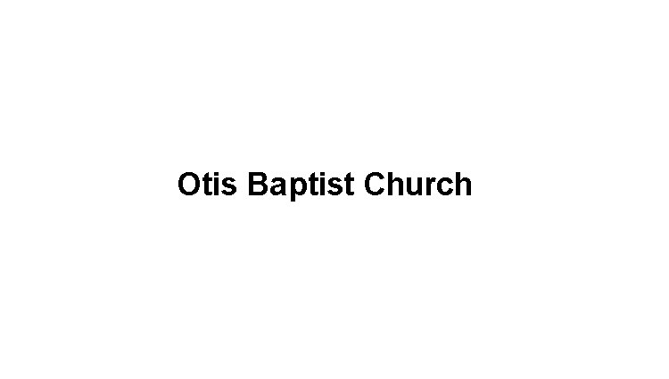 Otis Baptist Church Logo